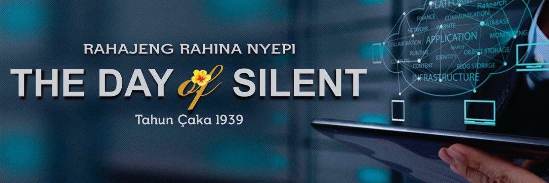 Happy Silent Day Tahun Saka 1939 – Bali